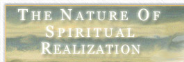 The Nature of Spiritual Realization